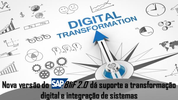 Nova versão do SAP B1iF 2.0 dá suporte a transformação digital
