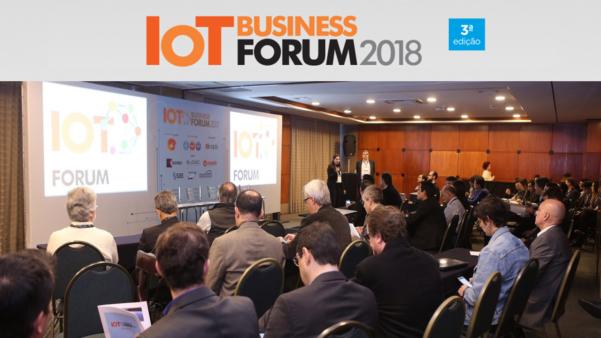 Evento IoT Business Forum: confira cases e iniciativas de IoT na indústria