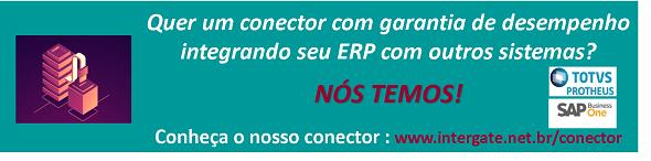 A Intergate, integra qualquer sistema com SAP Business One ou Totvs Protheus