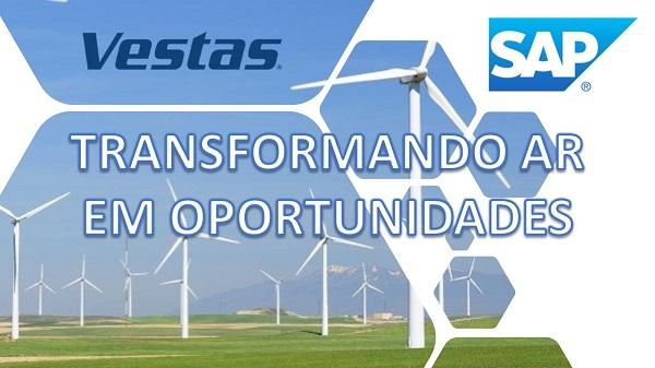 Vestas e SAP: Transformando ar em oportunidades